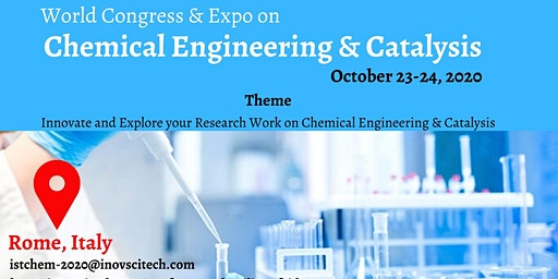 World Congress & Expo on Chemical Engineering & Catalysis