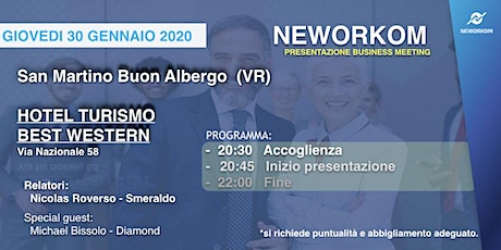 MEETING PRESENTAZIONE BUSINESS - NEWORKOM COMMUNITY - SAN MARTINO B.A. (VR) biglietti
