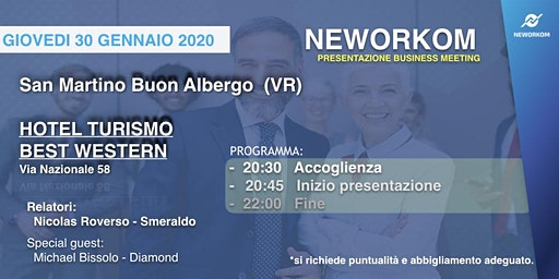 MEETING PRESENTAZIONE BUSINESS - NEWORKOM COMMUNITY - SAN MARTINO B.A. (VR)
