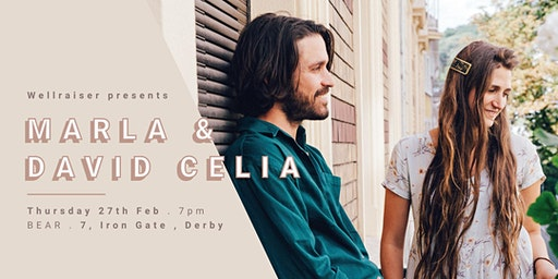 Wellraiser Presents: Marla & David Celia
