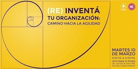 (Re)Inventa tu organización_Buenos Aires tickets