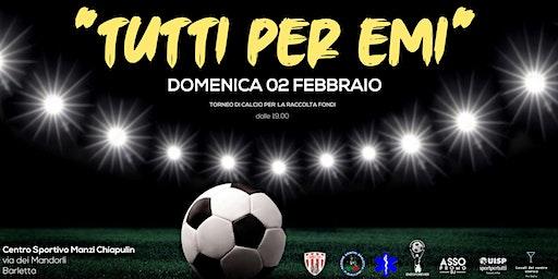 Tutti per Emi - Torneo di calcio per la raccolta fondi