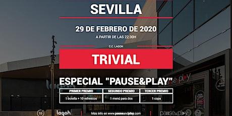 Trivial Especial Pause&Play en Pause&Play Lagoh entradas