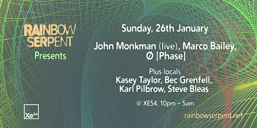 Rainbow Serpent presents: John Monkman, Marco Bailey, Ø Phase