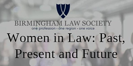 Women in Law: Past, Present and Future tickets