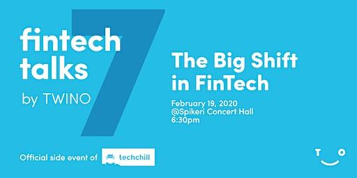 FinTech Talks by TWINO Vol.7