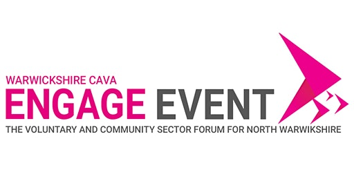 Warwickshire CAVA Engage Event (North Warwickshire) – Meet the Funder
