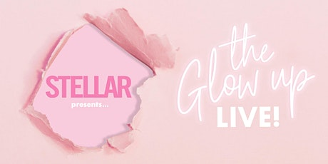 The Glow Up Live! tickets
