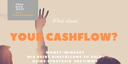 What about your Cashflow?