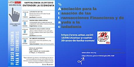 IV Curso Básico de Economía para 'no Economistas' tickets