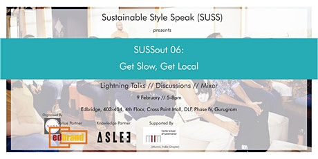 SUSSout 06: Get Slow, Get Local tickets