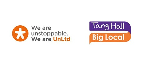 Tang Hall Big Local & Unltd - Stakeholder Event tickets