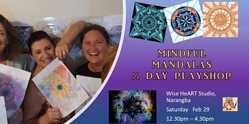 Mindful Mandalas 1/2 Day Playshop