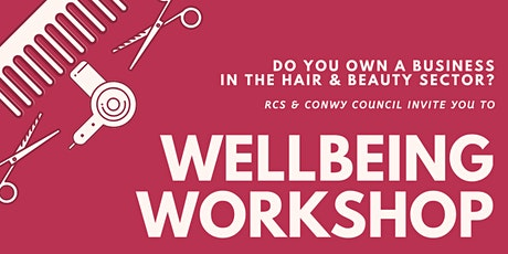 Workplace Wellbeing - For Business Owners in the Hair & Beauty sector tickets