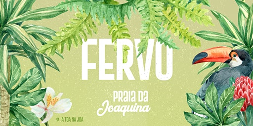 FERVO @ PRAIA DA JOAQUINA