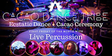 Cacao Dance Tribe: Ecstatic Dance with Live Percussion + Cacao Ceremony tickets