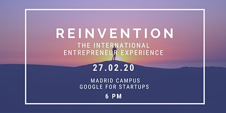Reinvention: the international entrepreneur experience entradas
