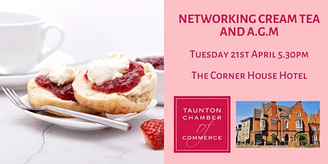 Taunton Chamber Networking Afternoon Tea & AGM at The Corner House Hotel tickets