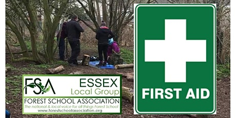Paediatric & Outdoor First Aid supporting L3 Forest School April 2020 tickets
