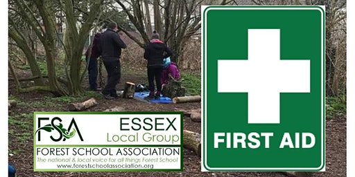 Paediatric & Outdoor First Aid supporting L3 Forest School April 2020