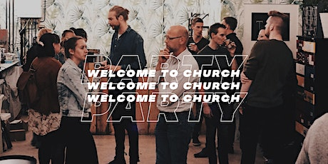 Welcome to church party tickets