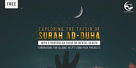 Exploring The Tafsir of Surah Ad-Duha - Manchester tickets