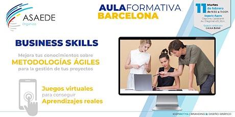 Business Skills. METODOLOGÍAS ÁGILES para gestión de tus proyectos.  ASAEDE entradas