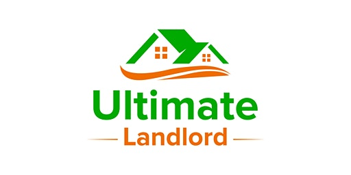 ULTIMATE LANDLORD High Performing Property Workshop