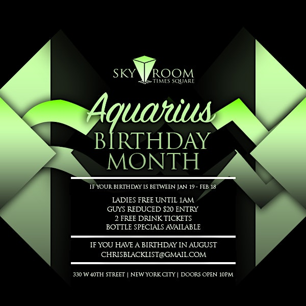 AQUARIUS BIRTHDAY MONTH SATURDAYS @SKYROOM ROOFTOP FREE DRINK TICKETS