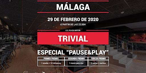 Trivial Especial Pause&Play en Pause&Play Plaza Mayor