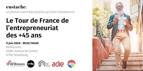 Eustache, le média/club des entrepreneurs 45+ fait étape à Strasbourg billets