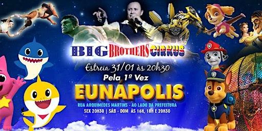 BIG BROTHERS CIRKUS EUNÁPOLIS