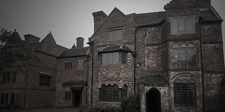 Haden Hill Hall Ghost Hunt, West Midlands | Saturday 18th April 2020 tickets