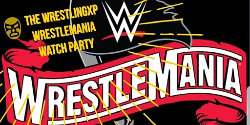 Wrestlemaina Viewing Party