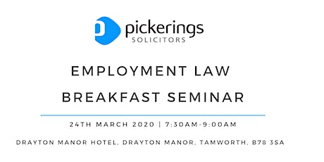 Pickerings Solicitors Employment Law Breakfast Seminar tickets