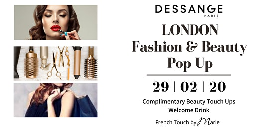 VIP Fashion & Beauty Pop Up at Dessange London