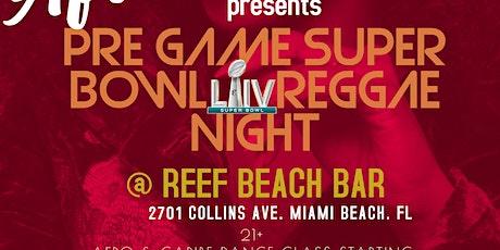 PRE SUPERBOWL REGGAE @ THE REEF BEACH BAR tickets