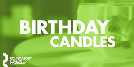 """Birthday Candles"" tickets"