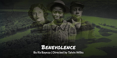 """The Till Trilogy: Benevolence"" tickets"
