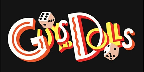 """Guys & Dolls"" tickets"