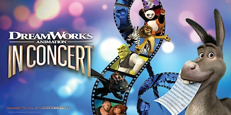 """""""DreamWorks Animation in Concert"""" tickets"""