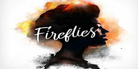 """""""Fireflies"""" tickets"""