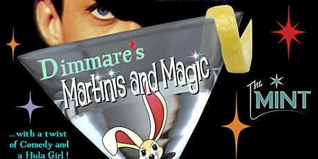"""""""Dimmare's Martinis and MAGIC®"""" tickets"""