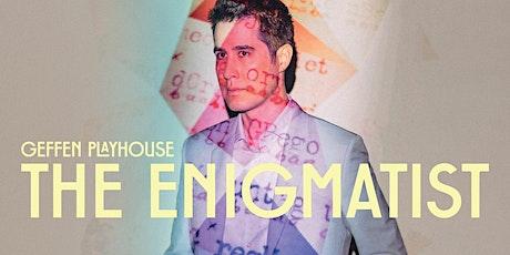 """The Enigmatist"" tickets"