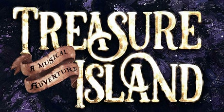 """Treasure Island"" at Musical Theatre West tickets"