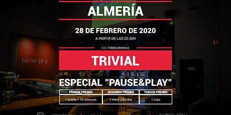 Trivial Especial Pause&Play en Pause&Play Torrecárdenas entradas