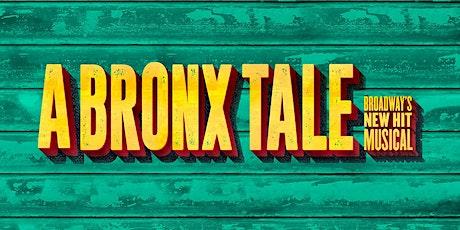 """""""A Bronx Tale"""" tickets"""