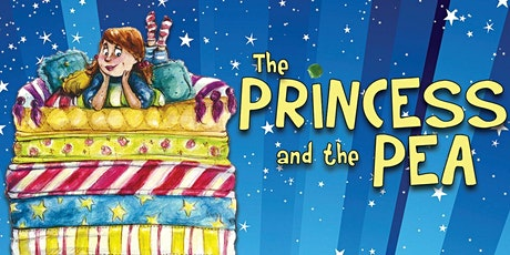 """""""The Princess and the Pea"""" tickets"""