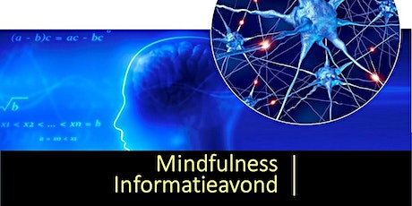 Informatieavond (gratis):  Wat is  Mindfulness| 26 feb. Haarlem centrum tickets