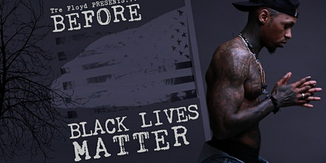 """Before Black Lives Matter"" tickets"
